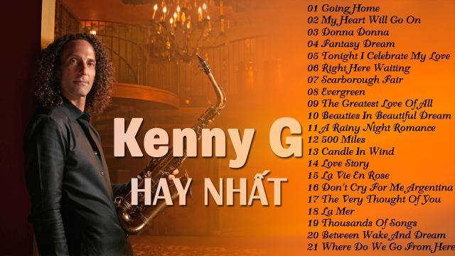 Nhạc Không Lời Hay Nhất Thế Giới của Kenny G - Hòa Tấu Saxophone Nhạc Quốc Tế Bất Hủ